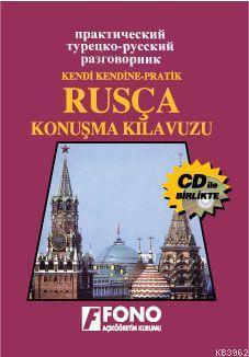 Kendi Kendine Pratik Rusça Konusma Kılavuzu (cdli)