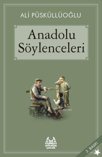 Anadolu Söylenceleri; Gökkuşağı / Yıldızlı Seri