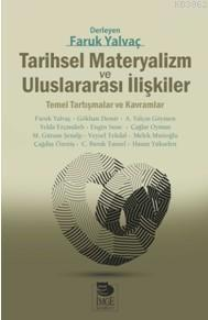 Tarihsel Materyalizm ve Uluslararası İlişkiler; Temel Tartışmalar ve Kavramlar