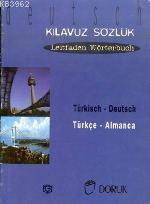 Türkçe Almanca Kılavuz&sözlük
