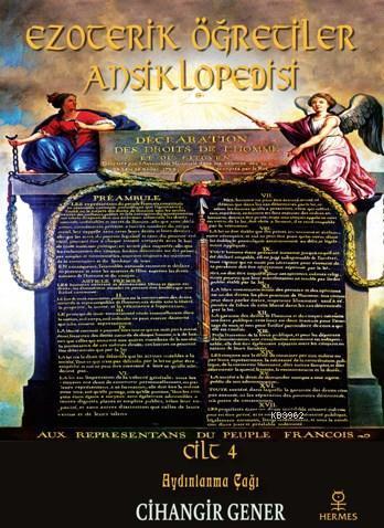 Ezoterik Öğretiler Ansiklopedisi Cilt 4; Aydınlanma Çağı