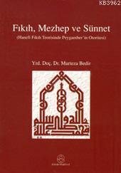 Fıkıh, Mezhep ve Sünnet