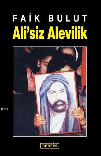 Ali'siz Alevilik; İslam'da Özgürlük Arayışı 1