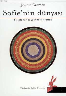 Sofie' nin Dünyası; Felsefe Tarihi Üzerine Bir Roman