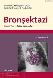 Bronşektazi Güncel Tanı ve Tedavi Yaklaşımları