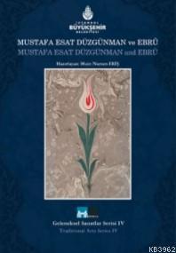 Mustafa Esat Düzgünman ve Ebru (Ciltli); Mustafa Esat Düzgünman and Ebru