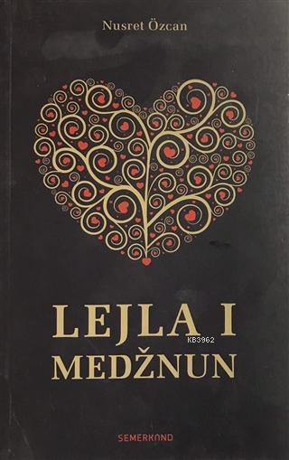 Lejla I Medznun