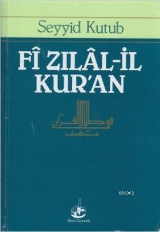 Fî Zılâl-il Kur'an; (10 Cilt, Küçük Boy, 1. Hmr)