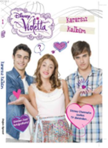 Violetta Kararsız Kalbim