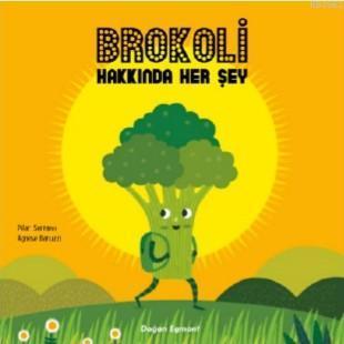 Brokoli Hakkında Herşey