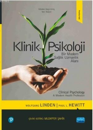 Klinik Psikoloji; Bir Modern Sağlık Uzmanlık Alanı