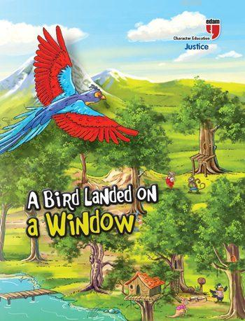 A Bird Landed on a Window - Justice; Stories with the Phoenix