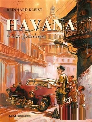 Havana; Küba Yolculuğu
