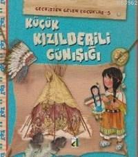 Geçmişten Gelen Çocuklar 5; Kızılderili Günışığı