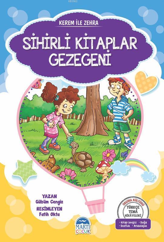 Kerem ile Zehra - Sihirli Kitaplar Gezegeni; Türkçe Tema Hikâyeleri Seti