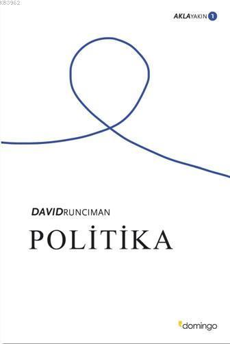 Politika - Akla Yakın 1