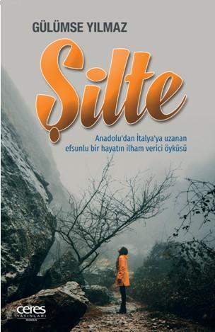 Şilte; Anadolu'dan İtalya'ya Uzanan Efsunlu Bir Hayatın İlham Verici Öyküsü