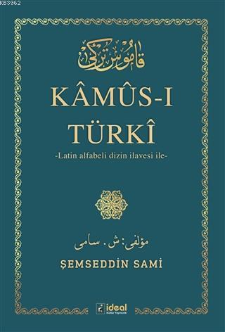 Kamus-ı Türki; Latin Alfabeli Dizin İlavesi İle