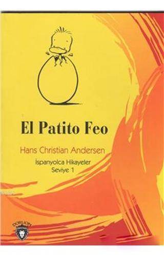 El Patito Feo; İspanyolca Hikayeler Seviye 1