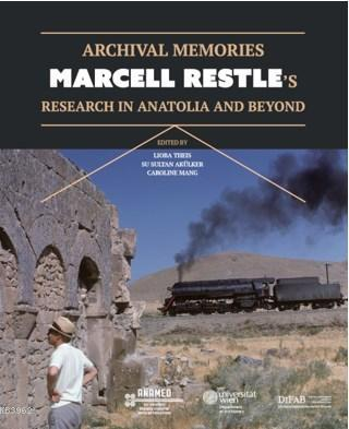 Marcell Restle's Research in Anatolia and Beyond
