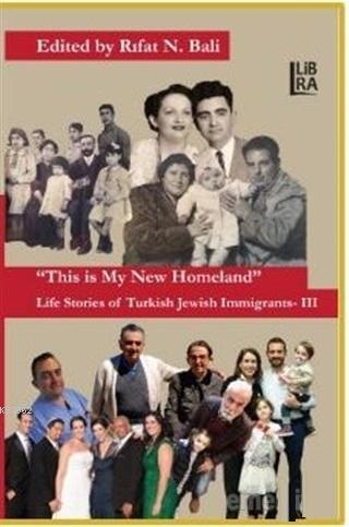 This is My New Homeland Life Stories of Turkish Jewish Immigrants 3