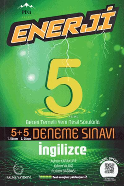 Enerji 5. Sınıf İngilizce 5+5 Deneme Sınavı; Beceri Temelli Yeni Nesil Sorularla