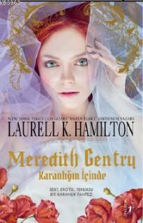Meredith Gentry; Karanlığın İçinde