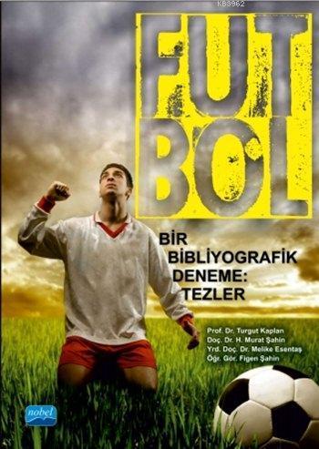 Futbol; Bir Bibliyografik Deneme: Tezler
