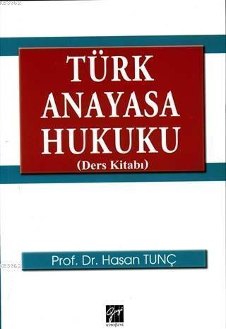 Türk Anayasa Hukuku (Ders Kitabı)