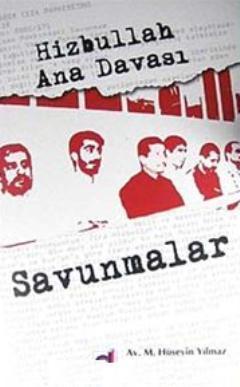 Hizbullah Ana Davası Savunmalar