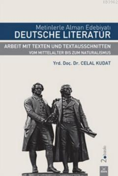 Metinlerle Alman Edebiyatı; Deutsche Literatur