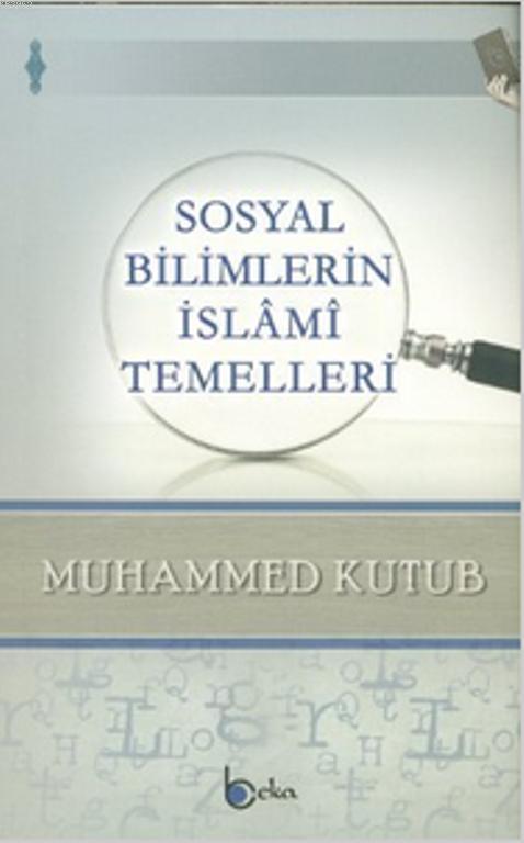 Sosyal Bilimlerin İslami Temelleri