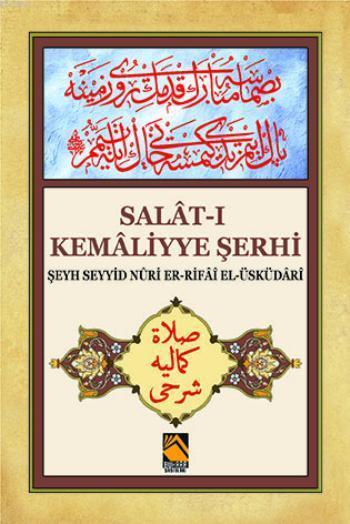 Salât-ı Kemâliyye Şerhi