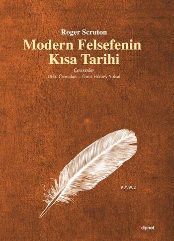 Modern Felsefenin Kısa Tarihi (Ciltli)