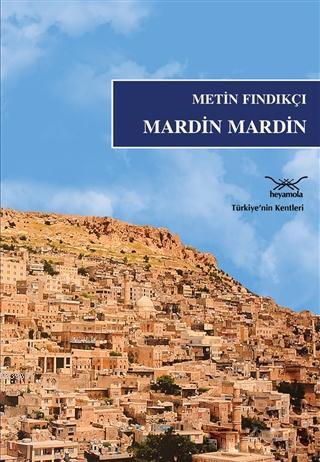 Mardin Mardin; Türkiye'nin Kentleri