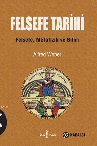 Felsefe Tarihi; Felsefe, Metafizik ve Bilim