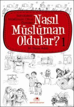 Nasıl Müslüman Oldular - 1