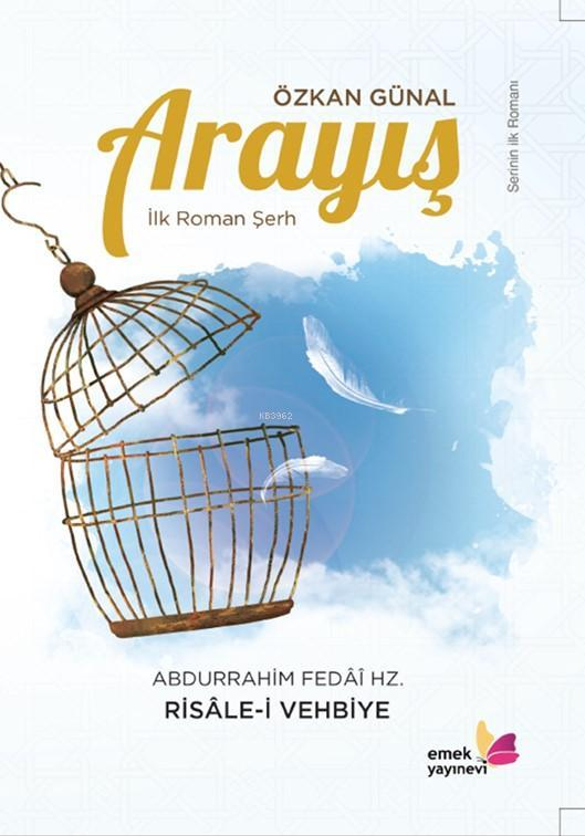 Arayış; Risale-i Vehbiye Şerh Roman
