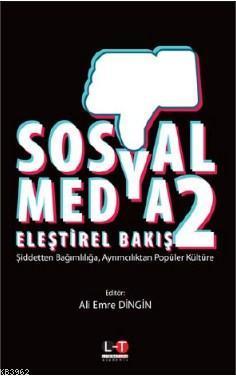 Sosyal Medya Eleştirel Bakış 2