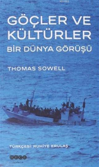 Göçler ve Kültürler; Bir Dünya Görüşü