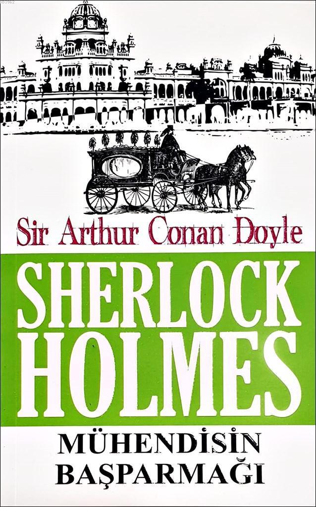 Sherlock Holmes - Mühendisin Başparmağı
