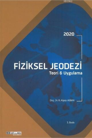 Fiziksel Jeodezi; Teori ve Uygulama