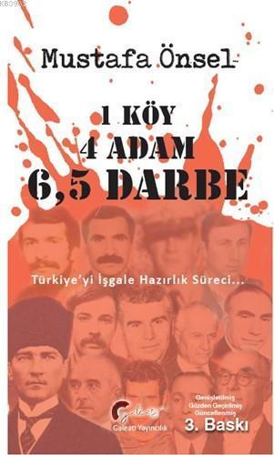 1 Köy, 4 Adam, 6,5 Darbe; Türkiye'nin İşgale Hazırlık Süreci