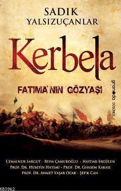 Kerbela; Fatımanın Gözyaşı