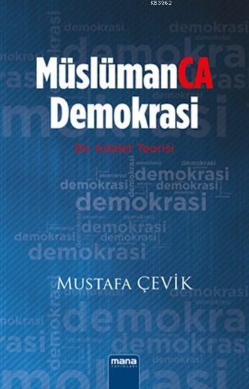 MüslümanCA Demokrasi; Bir Adalet Teorisi