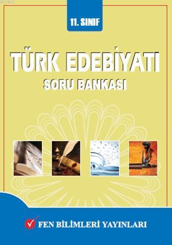 11. Sınıf Türk Edebiyatı Soru Bankası