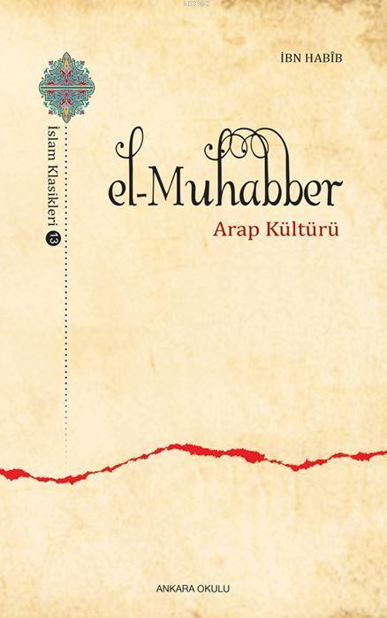 El-Muhabber; Arap Kültürü