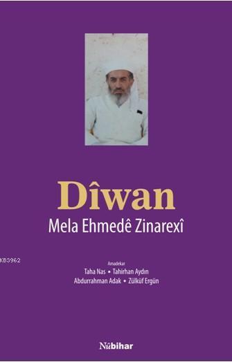 Dîwan; Mela Ehmedê Zinarexî