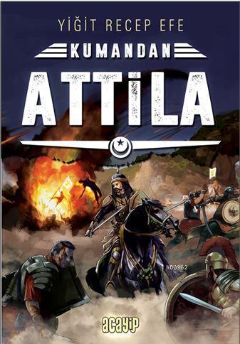 Attila - Kumandan 8