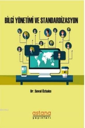 Bilgi Yönetimi ve Standardizasyon